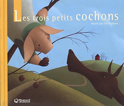 Les trois petits cochons par Eric Puybaret