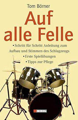 Auf alle Felle: Schritt für Schritt Anleitung zum Aufbau und Stimmen des Schlagzeugs