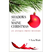Shadows on a Maine Christmas (Antique Print Mystery Series Book 7) (English Edition)