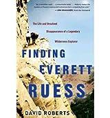 [ FINDING EVERETT RUESS BY ROBERTS](AUTHOR)HARDBACK