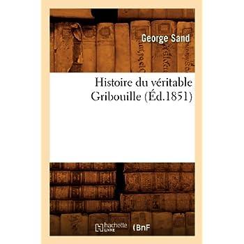 Histoire du véritable Gribouille (Éd.1851)