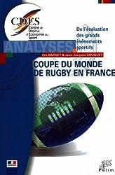 La Coupe du Monde de Rugby 2007 en France : De l'évaluation des grands événements sportifs