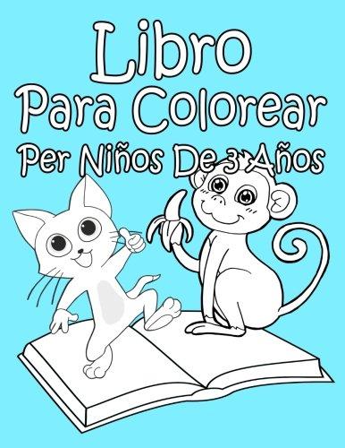 Libro Para Colorear Per Niños De 3 Años por AP Libro Para Colorear