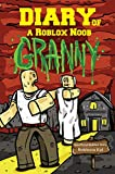 #10: Roblox Books: Diary of a Roblox Noob: Granny