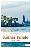 Kölner Finale (Köln-Krimi)
