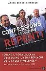 Confessions d'un sarkozyste repenti par Bénalia-Brouch