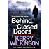 Behind Closed Doors: 7 (Jessica Daniel Series)
