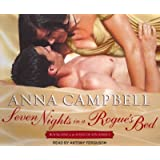 [Seven Nights in a Rogue's Bed] [by: Anna Campbell]