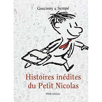 Histoires inédites du Petit Nicolas, Tome 1 :