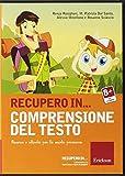 Recupero in... comprensione del testo. Percorsi e attività per la scuola primaria. CD-ROM