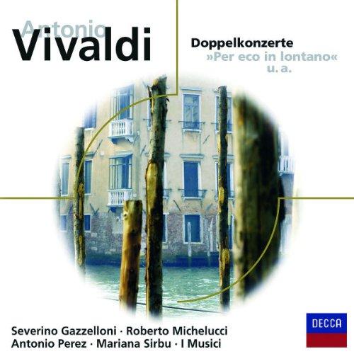 Doppelkonzerte (Concerti Doppi 'per Eco in Lontano')