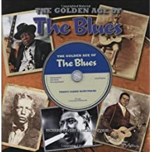 The Golden Age Of The Blues (With CD) by RICHARD HAVERS (2009-07-01)