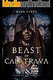 The Beast of Calatrava: A Foreworld SideQuest (The Foreworld Saga)