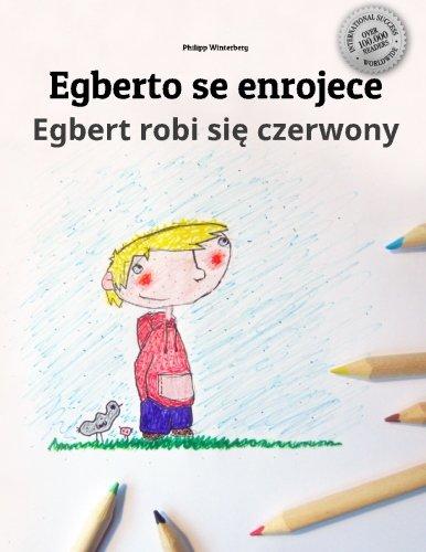 egberto-se-enrojece-egbert-robi-sie-czerwony-libro-infantil-para-colorear-espanol-polaco-edicion-bil