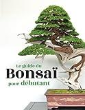 Best bonsai Livres - Le guide du Bonsaï pour Débutant Review