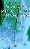 Libros Descargar PDF Grandes Minicuentos Fantasticos FUERA COLECCION ALFAGUARA ADULTOS (PDF y EPUB) Espanol Gratis