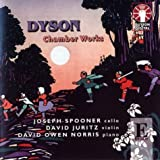 Dyson - Chamber Works By George Dyson (Composer),David Owen Norris (Piano) (2004-06-08)