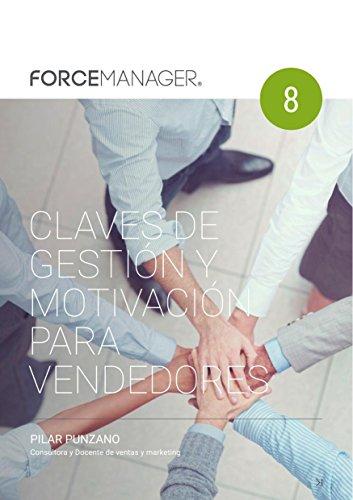 ForceManager Ebook8: Claves de gestión y motivación para vendedores