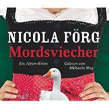 Mordsviecher: Ein Alpen-Krimi: 5 CDs (Alpen-Krimis, Band 4)