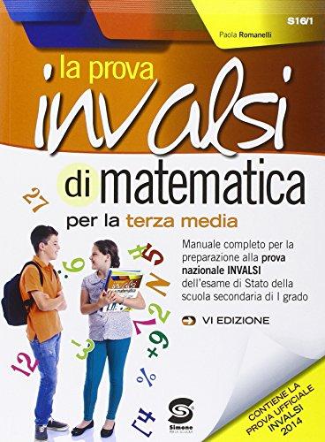 La prova INVALSI di matematica. Terza media. Con espansione online. Per la Scuola media