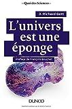 [L']Univers est une eponge
