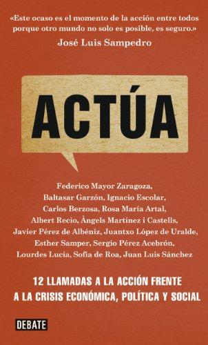 Actúa: 12 llamadas a la acción frente a la crisis económica, política y social