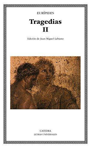 Tragedias II: 2 (Letras Universales) por Eurípides