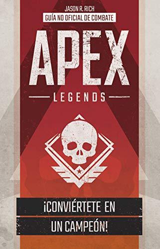 APEX LEGENDS. Guía no oficial combate Libros basados