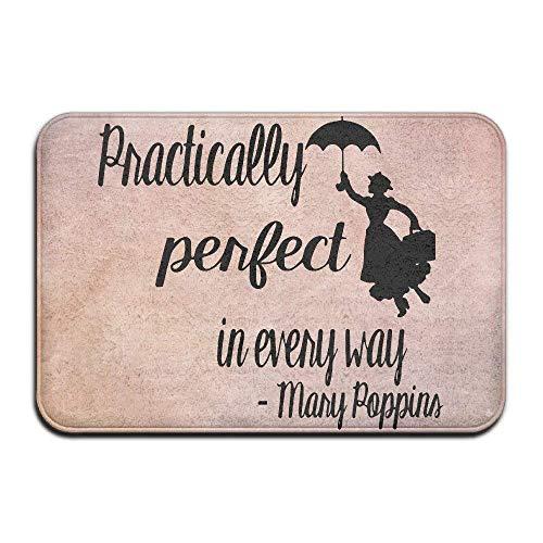 Mary Poppins prácticamente CADA Camino Felpudo de Entrada Alfombra de Piso Alfombra Interior/Exterior/Puerta Delantera/baño Alfombrillas de Goma Antideslizante