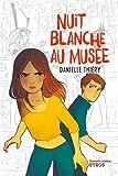 Telecharger Livres Nuit blanche au musee (PDF,EPUB,MOBI) gratuits en Francaise