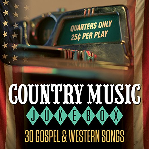 Country Music Jukebox - 30 Gos...