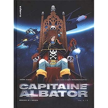 Capitaine Albator - Mémoires de l'Arcadia, tome 1