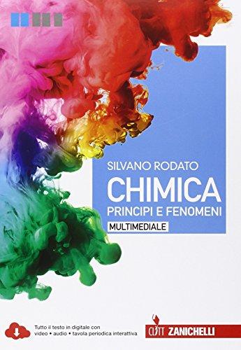 Chimica. Principi e fenomeni. Per le Scuole superiori. Con e-book. Con espansione online