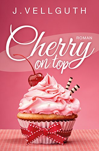 Livres Couvertures de Cherry on top: Liebesroman