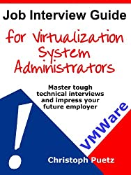 Job Interview Guide for Virtualization System Administrators (English Edition)