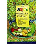 [(ABCs of Writing for Children: 114 Children's Authors and Illustrators Talk About the Art, the Business, the Craft and the Life of Writing Children's Literature)] [Author: Elizabeth Koehler-Pentacoff] published on (November, 2002)