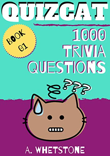 Quizcat Trivia Questions Book 01: 1000 General Knowledge Quiz Questions and  Answers