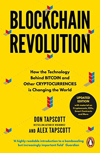 Blockchain Revolution : How the Technology Behind Bitcoin and Other Cryptocurrencies is Changing the World par Don Tapscott