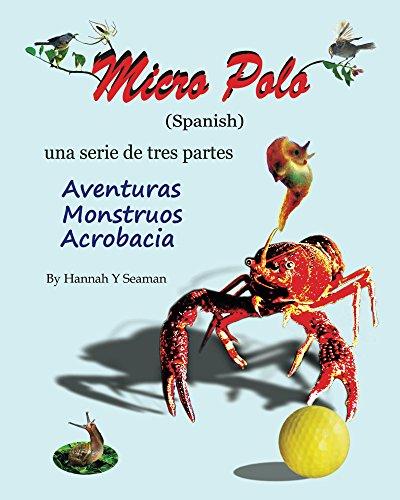 Micro Polo (Spanish Version) por Hannah Seaman