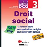 Droit social DCG 3 : 42 fiches de cours avec applications corrigées pour réussir votre épreuve