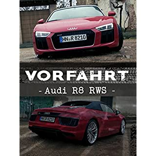 Vorfahrt: Audi R8 RWS