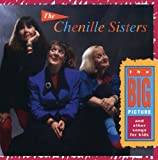 Songtexte von The Chenille Sisters - The Big Picture and Other Songs for Kids