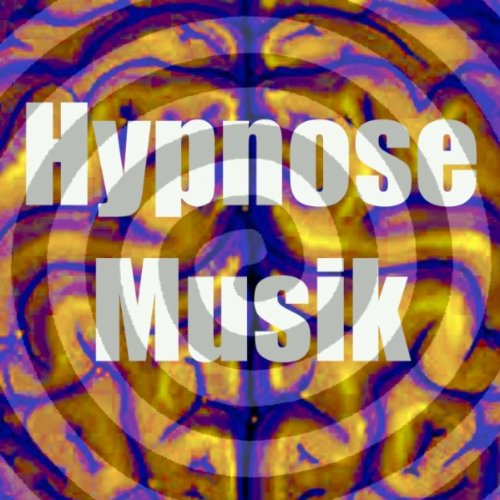 Hypnose Musik (Trancezustand)