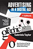 Advertising in a Digital Age: Best Practices for AdWords and Social Media Advertising (Give Your Marketing a Digital Edge Series) (English Edition)