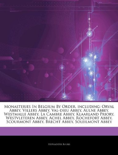 articles-on-monasteries-in-belgium-by-order-including-orval-abbey-villers-abbey-val-dieu-abbey-aulne