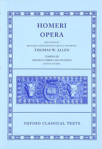 Homer Vol. III. Odyssey (Books I-XII): Odyssey Vol 3 (Oxford Classical Texts)