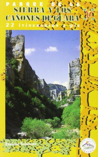 Parque de la Sierra y los cañones de guara (Parajes Naturales) por E. Salamero