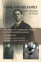 Vidal and His Family: From Salonica to Paris by Edgar Morin (2009-05-01)