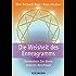 Die Weisheit des Enneagramms: Entdecken Sie Ihren inneren Reichtum