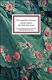 Tief in angenehmen Abenteuern: Giacomo Casanova über Glück, Liebe, Frauen (Insel-Bücherei, Band 1276)